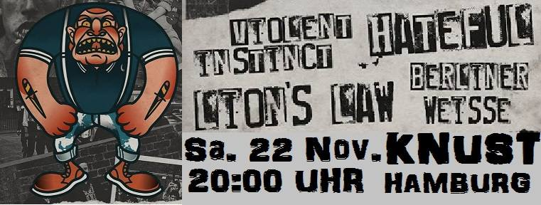 berliner weisse + lion's law + hateful + violent instinct @knust, hamburg, 22.11.2014