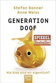 bonner, stefan + weiss, anne - generation doof