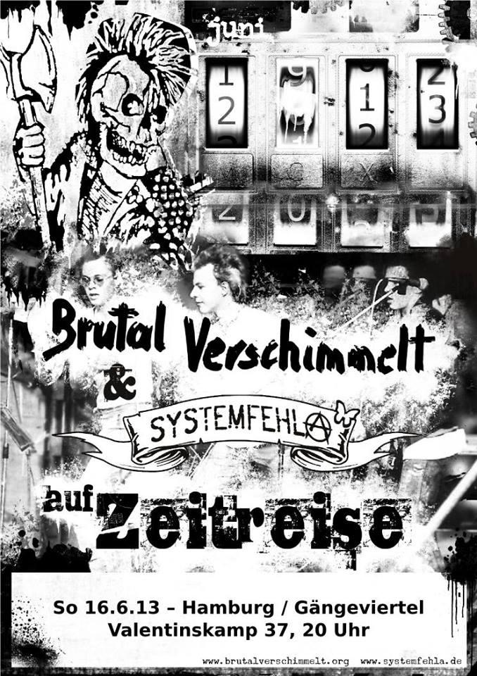 brutal verschimmelt + systemfehla @gängeviertel, hamburg, 16.06.2013