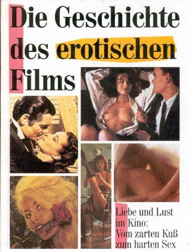geschichte des erotischen films, die