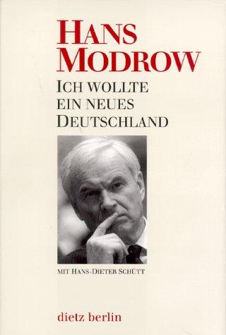 modrow, hans - ich wollte ein neues deutschland