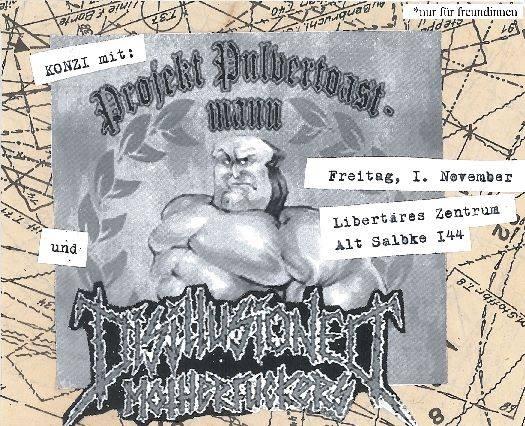 projekt pulvertoastmann + disillusioned motherfuckers @libertäres zentrum, magdeburg, 01.11.2013