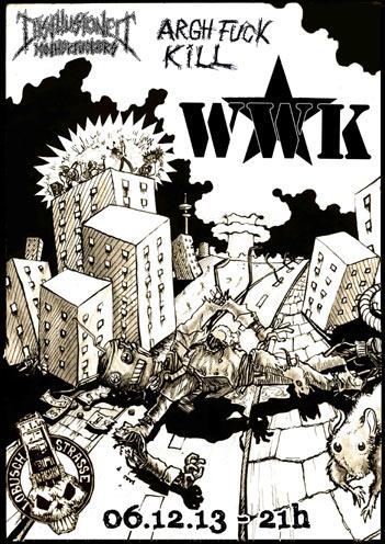 wwk + argh fuck kill + disillusioned motherfuckers @lobusch, hamburg, 06.12.2013