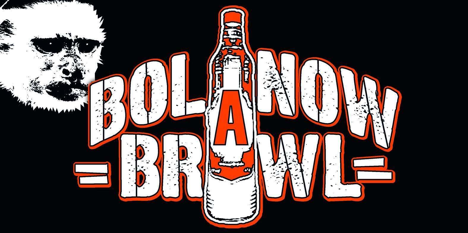 bolanow brawl