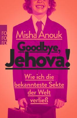 anouk, misha - goodbye, jehova!