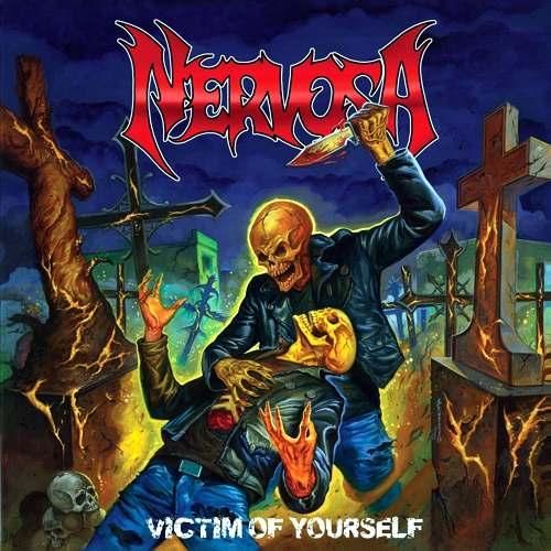 nervosa - victim of yourself