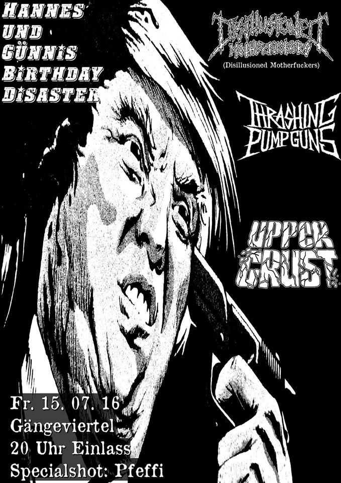 upper crust + thrashing pumpguns + disillusioned motherfuckers @gängeviertel, hamburg, 20160715 01