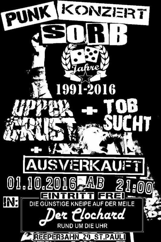 tobsucht-sorb-upper-crust-ausverkauft-clochard-hamburg-20161001